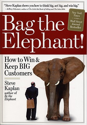 Bag the Elephant By Kaplan, Steve